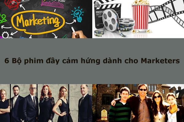 6 Bộ phim đầy cảm hứng dành cho Marketers