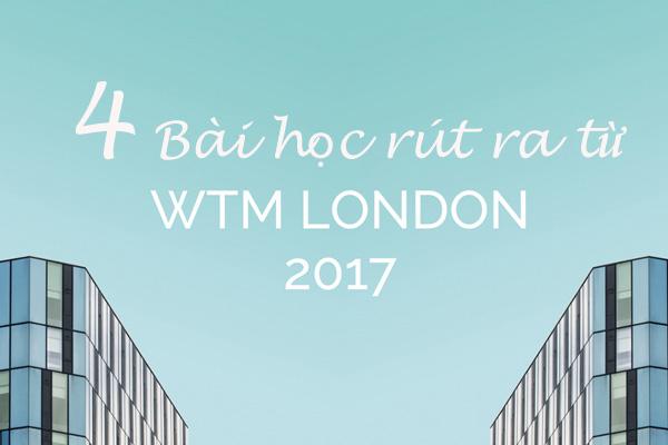 4 bài học có ý nghĩa cho các nhà khai thác và hoạt động du lịch từ WTM London năm 2017