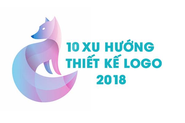 10 Xu hướng thiết kế Logo trong năm 2018
