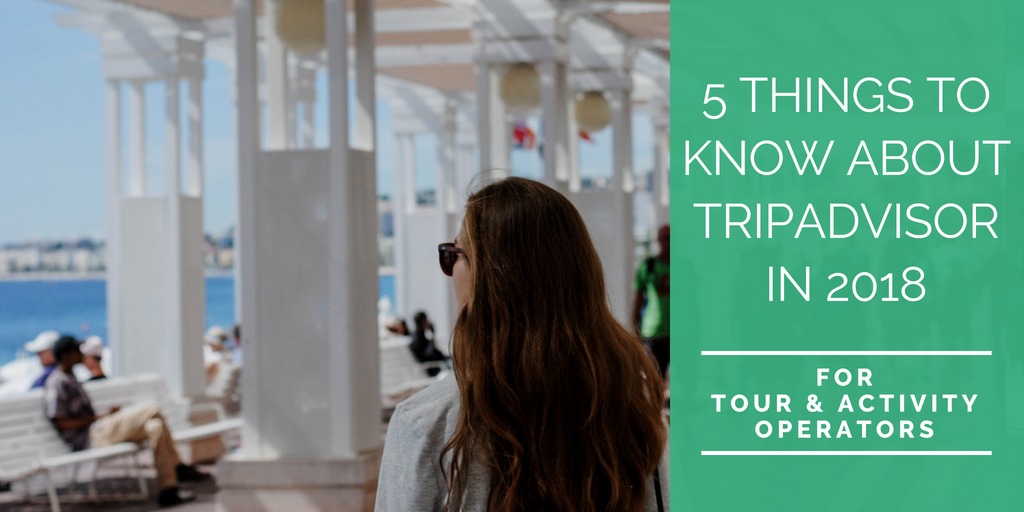 5 điều bạn cần biết về TripAdvisor 2018