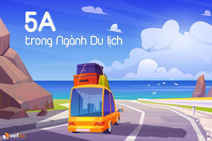 5A trong Du lịch là gì?