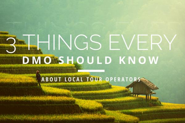 3 điều mà DMO nên biết về các doanh nghiệp du lịch địa phương