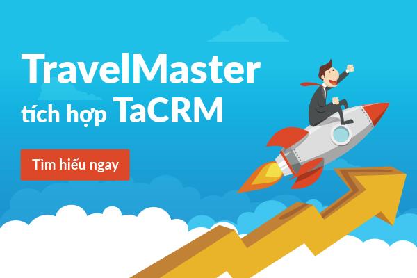 Tích hợp hệ thống CRM - Bước tiến mới của phần mềm quản trị du lịch TravelMaster